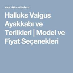 Halluks Valgus Ayakkabı ve Terlikleri | Model ve Fiyat Seçenekleri Model, Scale Model, Models, Template, Pattern, Mockup, Modeling