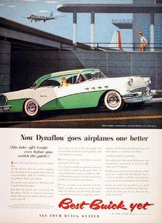 Buick Century 1956 Green White Dynaflow - www.MadMenArt.com | Vintage Cars Advertisement. Features over 1200 of the finest vintage cars until 1970. Status symbol, pride and sense of freedom. #VintageCars #Vintage #Ads #VintageAds