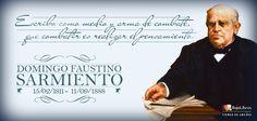 Un día como hoy pero en 1811 nació Domingo F. Sarmiento.
