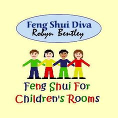Feng Shui for Kids! Easy Tips To Help Parents Help Their Children
