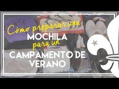 Cómo preparar una MOCHILA para un CAMPAMENTO DE VERANO | Un scout - YouTube #scouts