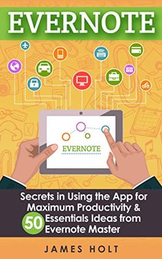 EVERNOTE: Secrets in Using the App for Maximum Productivi... https://www.amazon.com/dp/B00N340TRY/ref=cm_sw_r_pi_dp_NEHExbER6YX0G