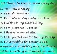Things to keep in mind everyday!