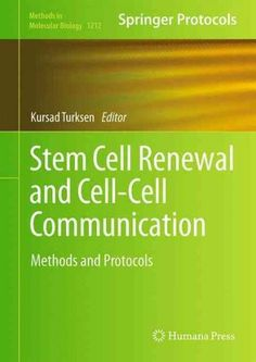 Stem Cell Renewal and Cell-Cell Communication: Methods and Protocols