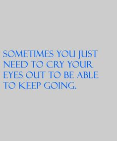 Life with Fibromyalgia/ Chronic Pain. But it hurts to cry, also. Great Quotes, Quotes To Live By, Me Quotes, Inspirational Quotes, Motivational, Amazing Quotes, Famous Quotes, Thats The Way, That Way