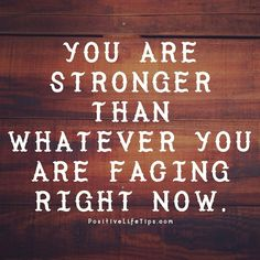 """You are stronger than whatever you are facing right now. NEVER give up. Keep pressing forward. Like Mandisa says """"you're an overcomer"""" and you will make it through! So """"stay in the fight till the final round"""" -Jhon LeBaron"""