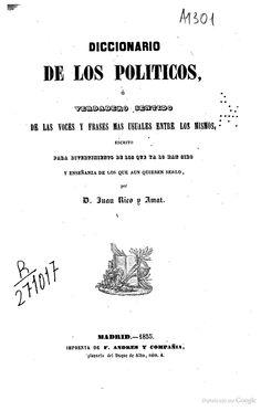 Diccionario De Refranes, Adagios, Proverbios [...] De La Lengua Castellana