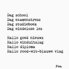 59 vind-ik-leuks, 2 reacties - Papierpleziertjes (@papierpleziertjes) op Instagram: 'GESLAAGD!! 🇱🇺🍾 . Alle geslaagden Gefeliciteerd!! En voor diegene die het niet hebben…' Respect Quotes, Happy Birthday Quotes, Captions, Qoutes, Poems, Dutch Quotes, Math Equations, Thoughts, Sayings
