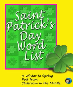 Vocabulary list of words related to St. Pat's Day for a variety of classroom activities, for winter or spring seasonal activity for middle school or upper elementary classes. Vocabulary List, Vocabulary Activities, Classroom Activities, St Patrick's Day Words, Christmas Language Arts, St Patrick Day Activities, Multiple Meaning Words, Teaching Language Arts, Upper Elementary