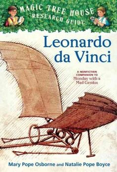 magic tree house fact tracker 19 leonardo da vinci a nonfiction companion to magic tree house 38 monday with a mad geniusmth research gd 19 mth fact tpaperback