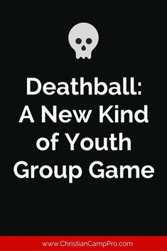Introduction to Deathball While the origins of the game are a bit murky and not really fully clear, the concept has been around for centuries and has been played by youth groups all over the world. The game of Deathball can be played by any number of kids, but it is highly recommended that you [...]