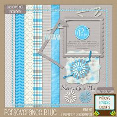 Free digital scrapbooking mini kit from Mandy's Lovable Designs: Perseverance: Blue, gray, white