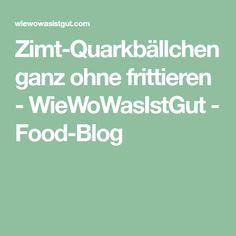 Zimt-Quarkbällchen ganz ohne frittieren - WieWoWasIstGut - Food-Blog