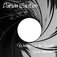 "Writing's On the Wall (Sam Smith Cover) [from ""Spectre""] by Darien Gautier on SoundCloud"