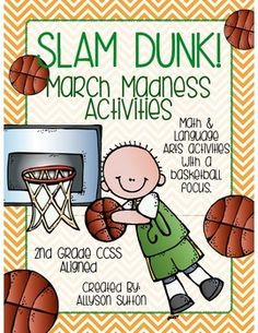 Slam Dunk! March Madness Basketball Activities 2nd Grade CCSS Aligned
