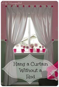 How To Hang a Curtain Without A Rod - use this to hang the curtians on the playhouse door and window! Love this idea and safer than a rod which can fall on the children! Use dresser drawer knobs instead. Hanging Curtains, Diy Curtains, Sheer Curtains, Curtains Without Rods, Girls Bedroom, Bedroom Decor, Bedroom Furniture, Bedrooms, Life Unexpected