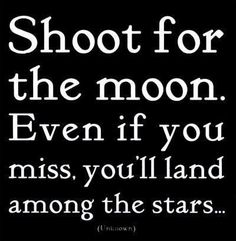 Shoot for the moon :) #shoot #moon