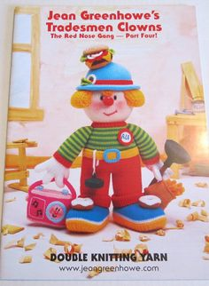 original Jean Greenhowe's Tradesmens Clowns knitting pattern book 3 clown dolls Red Nose Gang Part 4 D light worsted paper pattern Easy Knitting Patterns, Knitting Designs, Crochet Patterns, Craft Patterns, Pattern Books, Pattern Paper, Knitting Yarn, Free Knitting, Knitting Books
