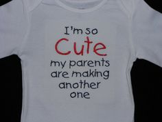 I'm so cute my parents are making another one by duderwraps, $12.50 funny way to make the announcement