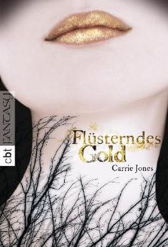 Buy Flüsterndes Gold by Carrie Jones, Ute Mihr and Read this Book on Kobo's Free Apps. Discover Kobo's Vast Collection of Ebooks and Audiobooks Today - Over 4 Million Titles! Thomas Carlyle, Carrie, Cbt, Ted Talks, Carry On, Books To Read, Audiobooks, Ebooks, Reading