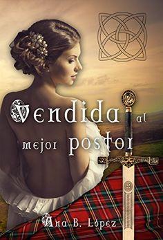 Ana B. Lopez - Vendida al mejor postor Books To Read, My Books, Women Names, Online Gratis, Romance Novels, Outlander, Relationship Quotes, Comic Books, Nerd