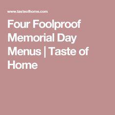 Four Foolproof Memorial Day Menus   Taste of Home