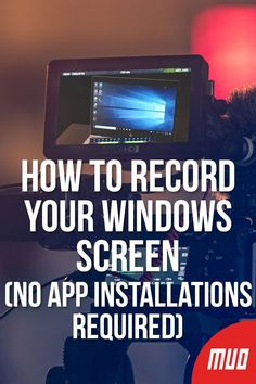 How to Record Your Windows Screen (No App Installations Required) - Windows Tips & Tutorials - Tecnology Writing Software, Software Apps, Technology Tools, Computer Technology, Computer Shortcut Keys, How To Uninstall, Screen Recorder, Windows Software, Settings App