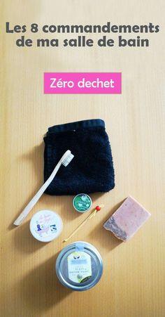 Les 8 commandements de ma salle de bain zéro déchet - Le monde de jJustine