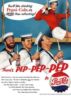 There's pep-pep-pep in Pepsi. #vintage #1950s #food #drinks #sailors #ads
