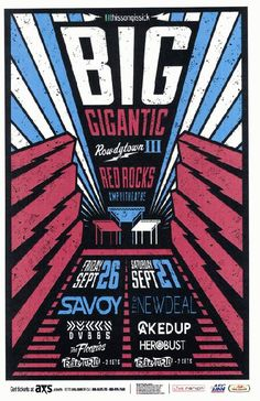 Concert poster for Big Gigantic at Red Rocks in Morrison, CO in 2014.  11x17 inches on card stock.