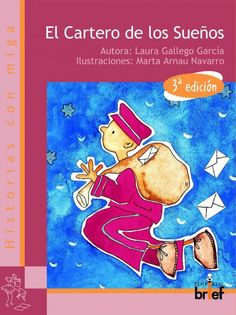 El cartero de los sueños. Laura Gallego García. Brief, 2011