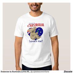 Someone in Australia Loves Me  Koala T-shirt