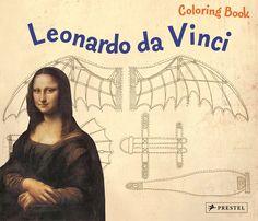 Leonardo Da Vinci: Coloring Book (Prestel Coloring Books): Annette Roeder
