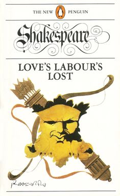 Love's labour's lost / William Shakespeare ; edited by John Kerrigan