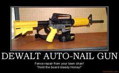 Manly nail gun
