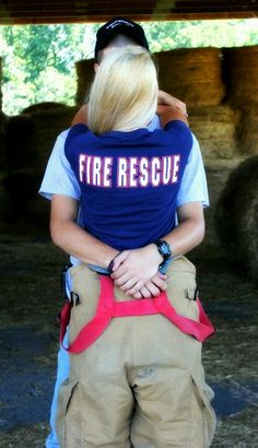 I want a pic like this... I love being a Firefighter girlfriend