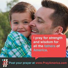 Pray for the Fathers of America!  #pray #bible #prayer #inspiration #quote #jesus #typography #design #america  www.facebook.com/weprayamerica  www.youtube.com/newlifeamerica  www.instagram.com/prayamerica