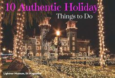 Ten Authentic Things to do for the Holidays
