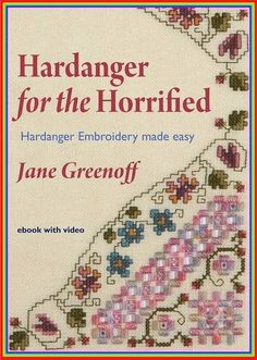 Hardanger for the Horrified: Hardanger Embroidery Made Easy: Amazon.co.uk: Jane Greenoff: Books