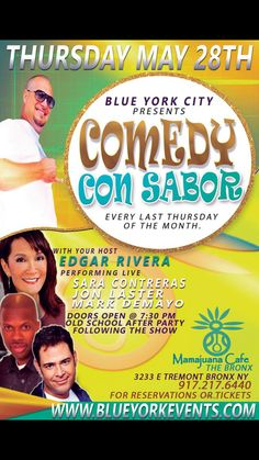 timeless design fec75 38891 Thursday May 28th at Mama Juana Cafe in the Bronx. Comedy Con Sabor. Come