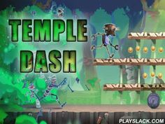 Temple Dash  Android Game - playslack.com , lead the brave wealth hunter through the leaved  temple hidden in heavy location. dodge foes, devices and threats. lead the gallant anthropologist forward through risky levels of this entertaining Android game. rescue yourself from awful mothers and other monsters chasing  the warrior. Jump across disparities and lakes of melted lava. Jump onto platforms. gather art and other wealth along the path. Use all categories of bonuses and power-ups to aid…