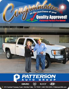 Congratulations! To John McMahan from Cache Oklahoma on his new 2011 GMC Sierra. - From Debra Gaye' Cerda at Patterson Auto Center. Thanks and Enjoy!