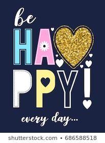 be happy evey day slogan and glitter heart vector. Glitter Hair Spray, Heart Vector, Junior Girls Clothing, Glitter Wall Art, Kids Girls Tops, Doodle, Glitter Balloons, Glitter Force, Glitter Hearts