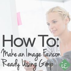 How to Make a Favicon-Ready Image Using Gimp - Instant Entity | http://instantentity.com #Favicon #Gimp #GraphicDesign (scheduled via http://www.tailwindapp.com?utm_source=pinterest&utm_medium=twpin&utm_content=post370967&utm_campaign=scheduler_attribution)