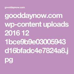gooddaynow.com wp-content uploads 2016 12 1bce9b9e03005943d16bfadc4e7824a8.jpg