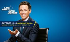 I just entered for a chance to win 2 tickets to Late Night with Seth Meyers at Warner Theatre.