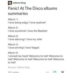 A Fever You Can't Sweat Out ~ Pretty Odd ~ Vices and Virtues ~ Too Weird to Live, to Rare to Die ~ Death of a Bachelor