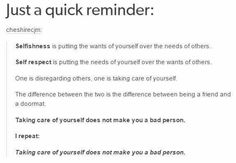 TAKING CARE OF YOURSELF DOES NOT MAKE YOU A BAD PERSON