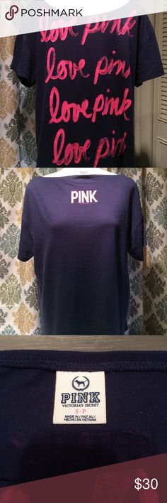 Pink Victoria Secret top Pink Victoria Secret dark blue shirt. On front it says love pink  4 times with pink letters. Back of shirt is blue with pink Victoria's Secret in pink letters just below the neck line. In great shape. PINK Victoria's Secret Tops Tees - Short Sleeve