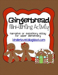 Gingerbread Mini-Writing Activity FREEBIE.. Writing, Writing-Essays, Holidays/Seasonal Grade Levels 4th, 5th, 6th, 7th Thematic Unit Plans, Minilessons, Printables...a writing and craft activity that allows students to write about their gingerbread cookie experiences.